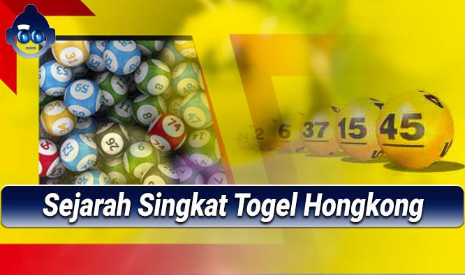 Togel Hongkong - Sejarah Singkat Togel Hongkong - Agen Togel Online