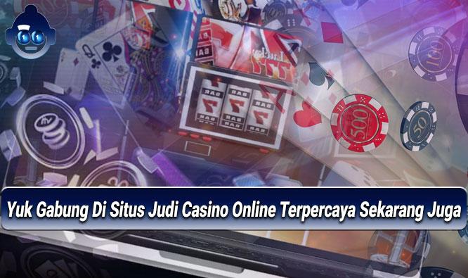 Casino Online Terpercaya Sekarang Juga - Agen Togel Online